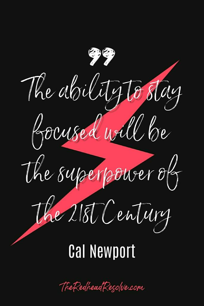 The ability to stay focused will be the superpower of the 21st Century